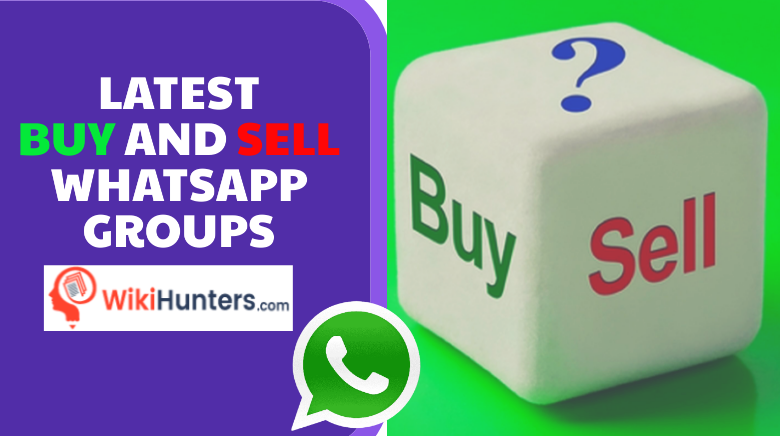 LATEST BUY AND SELL WHATSAPP GROUPS 01