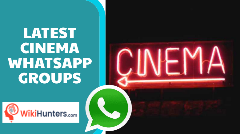 LATEST CINEMA WHATSAPP GROUPS 01
