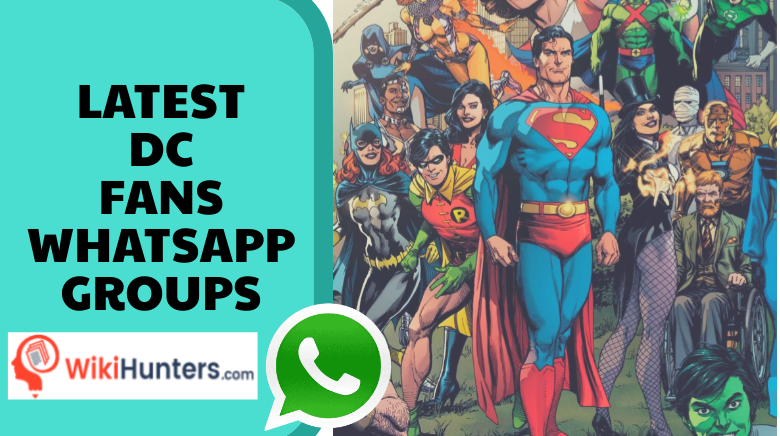 LATEST DC FANS WHATSAPP GROUPS 01