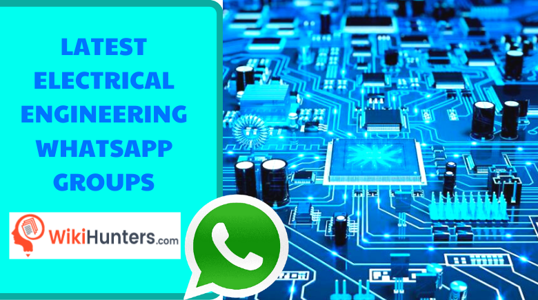 LATEST ELECTRICAL ENGINEERING WHATSAPP GROUPS 01