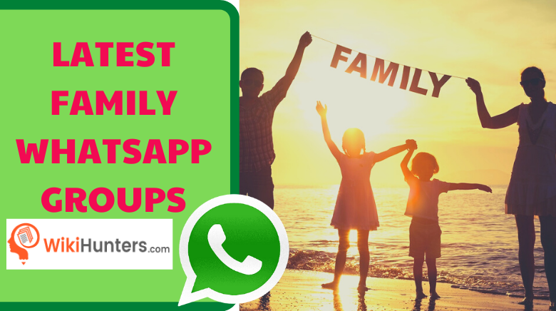 LATEST FAMILY WHATSAPP GROUPS 01