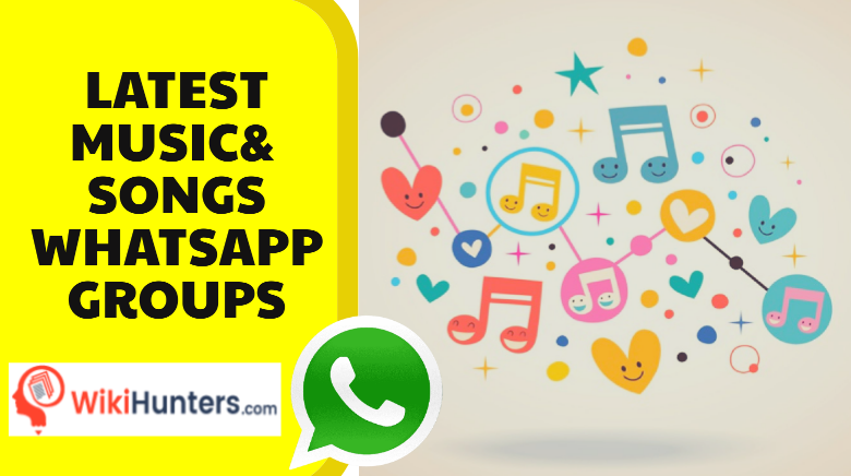 LATEST MUSIC AND SONGS WHATSAPP GROUPS 01