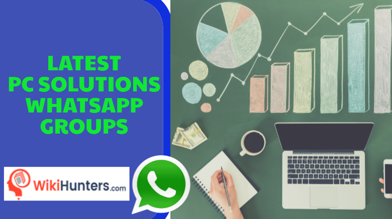 LATEST PC SOLUTIONS WHATSAPP GROUPS 01