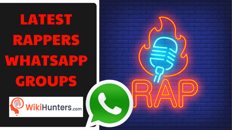 LATEST RAPPERS WHATSAPP GROUPS 01