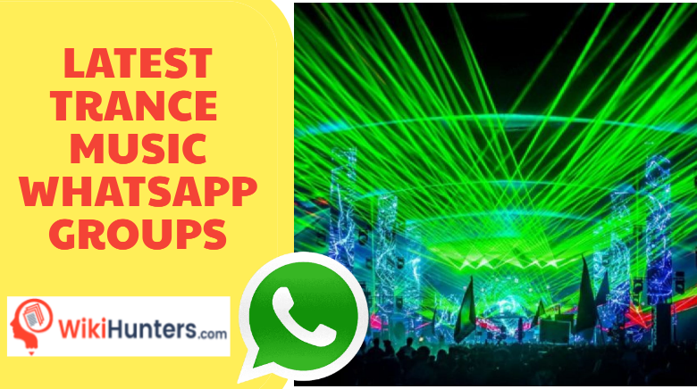 LATEST TRANCE MUSIC WHATSAPP GROUPS 01
